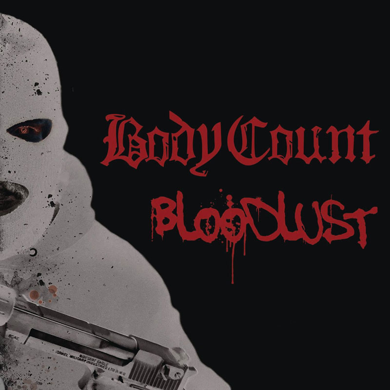 BodyCount - Bloodlust