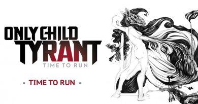 Only Child Tyrant - Time to Run - visuel de l'album