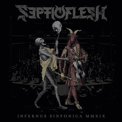 Septicflesh - Infernus Sinfonica MMXIX