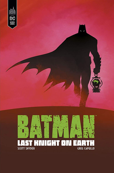 Batman : Last Knight on Earth